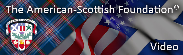 The American Scottish Foundation Video Section